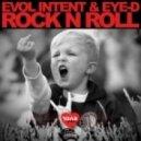 Evol Intent & Eye-D - Rock n Roll (TBT Remaster)