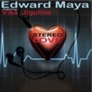 Edward Maya & Vika Jigulina - Stereo Love (Sergey Shvets Radio Remix)  (Edward Maya & Vika Jigulina - Stereo Love)