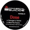 Dose - Scourge (feat. Victim - Original mix)