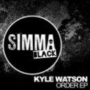 Kyle Watson - You Wanna Be (Original Mix)
