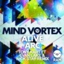 Mind Vortex - Alive (Tony Kart feat. Evan Lake & Nick Stay Remix)