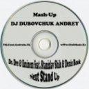 Dr. Dre & Eminem feat. Stanislav Shik & Denis Rook - Next Stand Up (DJ Dubovchuk Andrey Mash-Up)