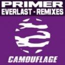 Primer - Everlast (Dirkie Coetzee Remix)