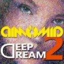 DimomiD - Deep Dream (Vol.2)