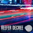 Reefer Decree - Urban Drive (Original mix)