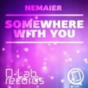 Nemaier , Mario van Vegaz - Somewhere & You (Mario Van Vegaz Remix)
