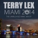 Terry Lex - Bad Life (Unreleased WMC Dub)