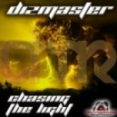 dizmaster - chasing the light
