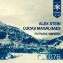 Alex Stein, Lucas Magalhaes - Ruthless (Original Mix)