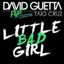 David Guetta feat. Taio Cruz - Little Bad Girl (Regie Rules Extended Mix)