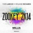 Yves Larock feat Roland Richards - Zookey 2k14 (Simone Vitullo Remix)