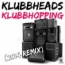 Klubbheads - Klubhopping (2014 Remix)