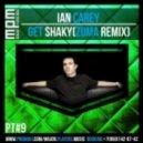 Ian Carey - Get Shaky (Zuma Remix)