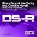 Binary Finary & Lele Troniq feat. Christina Novelli - Waiting For The Sun (Ad Brown Remix)