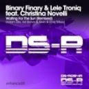 Binary Finary & Lele Troniq feat. Christina Novelli - Waiting For The Sun