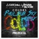 Tritonal - Colors (Paul dub Sky Remix 2014)