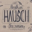 Andhim - Hausch (Duјrerstuben Remix Alenoise Feat. Annabelle)