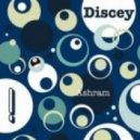 Discey - Ashram