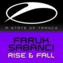 Faruk Sabanci - Rise & Fall (Original Mix)