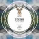 D15COM8 - Let Me Leave (Original Mix)