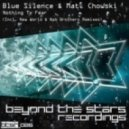 Blue Silence & Matt Chowski - Nothing To Fear (New World Epic Intro Mix)