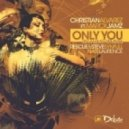 Christian Alvarez, Marck Jamz - Only You (Nate Laurence SixOneTwo Mix)