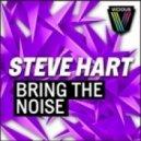 Steve Hart - Bring The Noise (Jason Risk Remix)