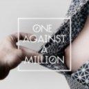 Julia Losfelt  - One Against A Million (Original mix)