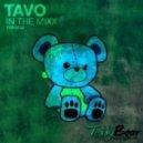Tavo - In the Mixx (Original Mix)