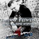Danny Fervent Feat. Elaine Winter - Just 4 You (Original Mix)