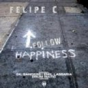 Felipe C - Follow Happiness (Gil Sanders Remix)