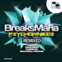 BreaksMafia - Psychokinesis (WhoisDyno Remix)