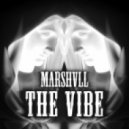 Marshvll - The Vibe (Original Mix)