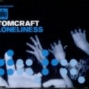 Tomcraft - Loneliness (Golden Beats Re-Edit)