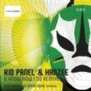 Hanzee, Kid Panel - U Know How I Do (The Bomb Squad Rmx)