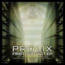 Prolix - First Contact (Original mix)