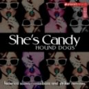 Hound Dogs - She's Candy (Striker Remix)