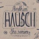 Andhim - Hausch (Kolsch Remix)