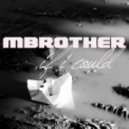 MBrother - If I Could