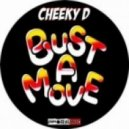 Cheeky D - Bust A Move