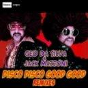 Geo Da Silva & Jack Mazzoni - Disco Disco Good Good (Samuel Kimko Porno Remix)