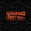 Sharam, Honey Honey - My Way (PRFFTT & Svyable Remix)