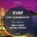 Syap - Lose Your Breath (Rafael Cerato Remix)
