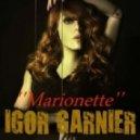 Igor Garnier - Marionette