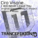 Ciro Visone - I Will Never Leave You (Original Mix)