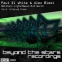 Paul Di White & Alex Blest  - Beautiful World