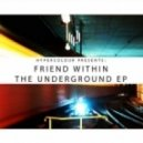 Friend Within - The Show (Original mix)