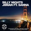 Sanna, J8Man - Silly Nights  (Alexander Zabbi & Javi Enrrique Remix)