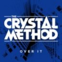 The Crystal Method, Dia Frampton - Over It (Dr. Ozi Remix)