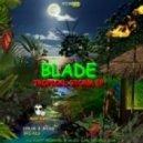 Blade - Wicked Games (Original Mix)